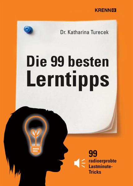 Die 99 besten Lerntipps als Buch von Katharina ...