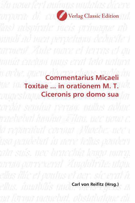 Commentarius Micaeli Toxitae ... in orationem M...