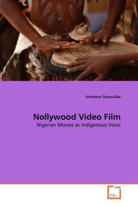 Nollywood Video Film als Buch von Uchenna Onuzu...