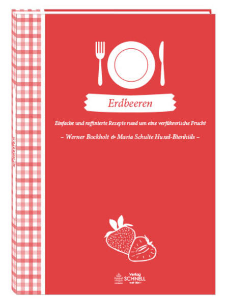 Erdbeeren als Buch von Werner Bockholt, Elisabe...