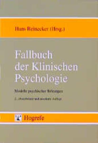 Fallbuch der Klinischen Psychologie als Buch von