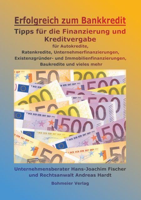 Erfolgreich zum Bankkredit als Buch von Hans-Jo...
