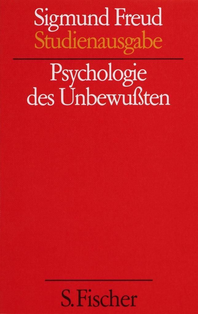 Psychologie des Unbewußten als Buch von Sigmund...
