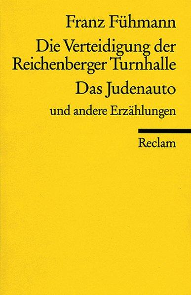 Die Verteidigung der Reichenberger Turnhalle / ...