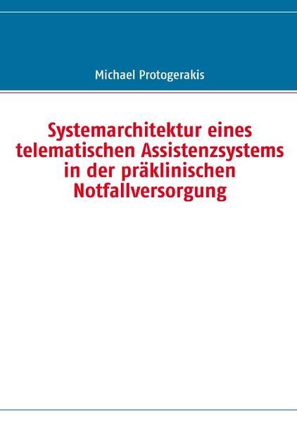 Systemarchitektur eines telematischen Assistenz...