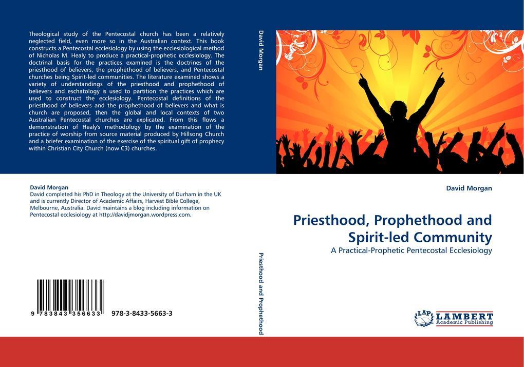 Priesthood, Prophethood and Spirit-led Communit...