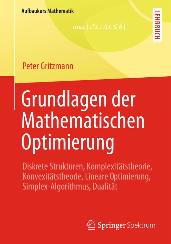 Grundlagen der Mathematischen Optimierung als B...