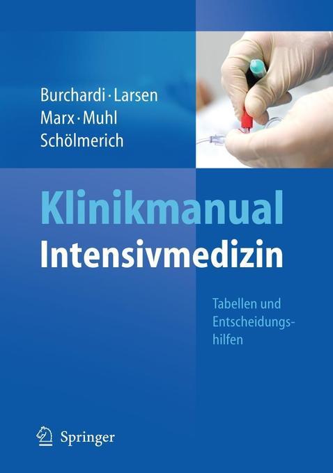 Klinikmanual Intensivmedizin als Buch von