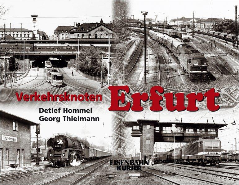 Verkehrsknoten Erfurt als Buch von Detlef Homme...