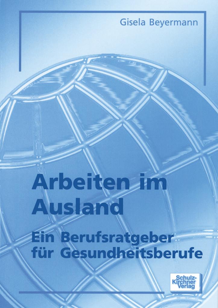 Arbeiten im Ausland als eBook Download von Gise...
