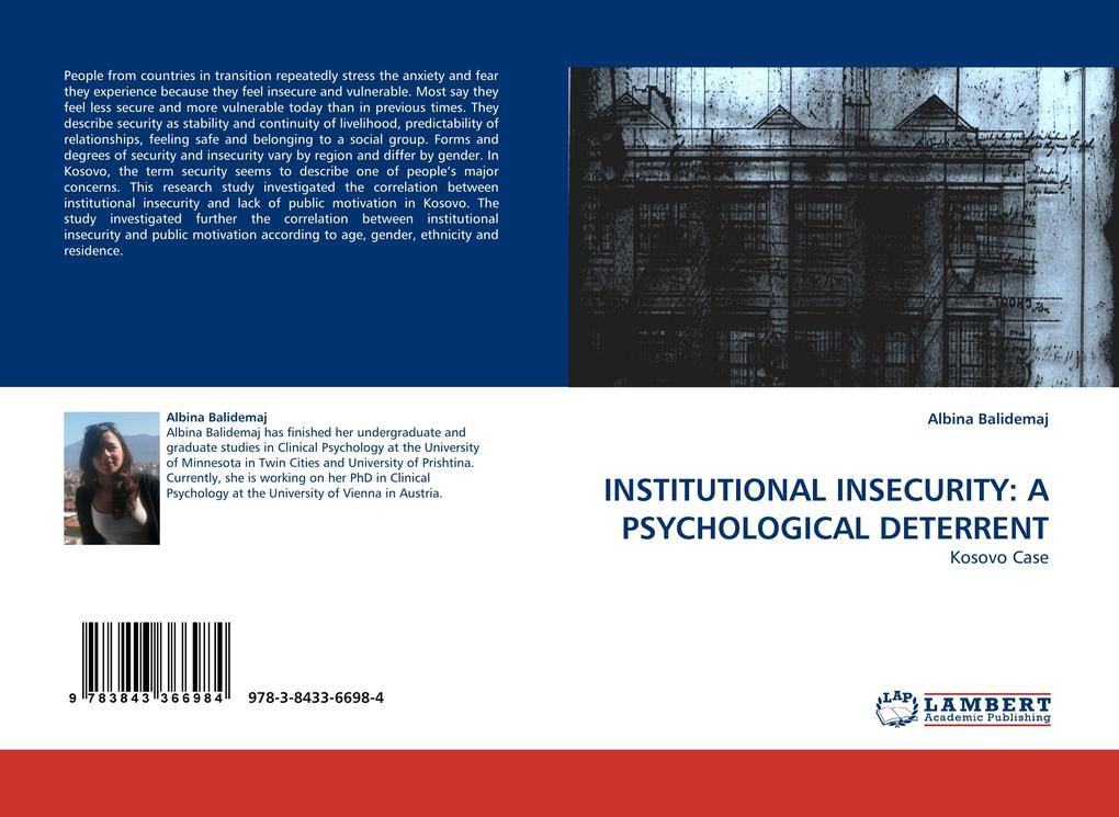 INSTITUTIONAL INSECURITY: A PSYCHOLOGICAL DETER...