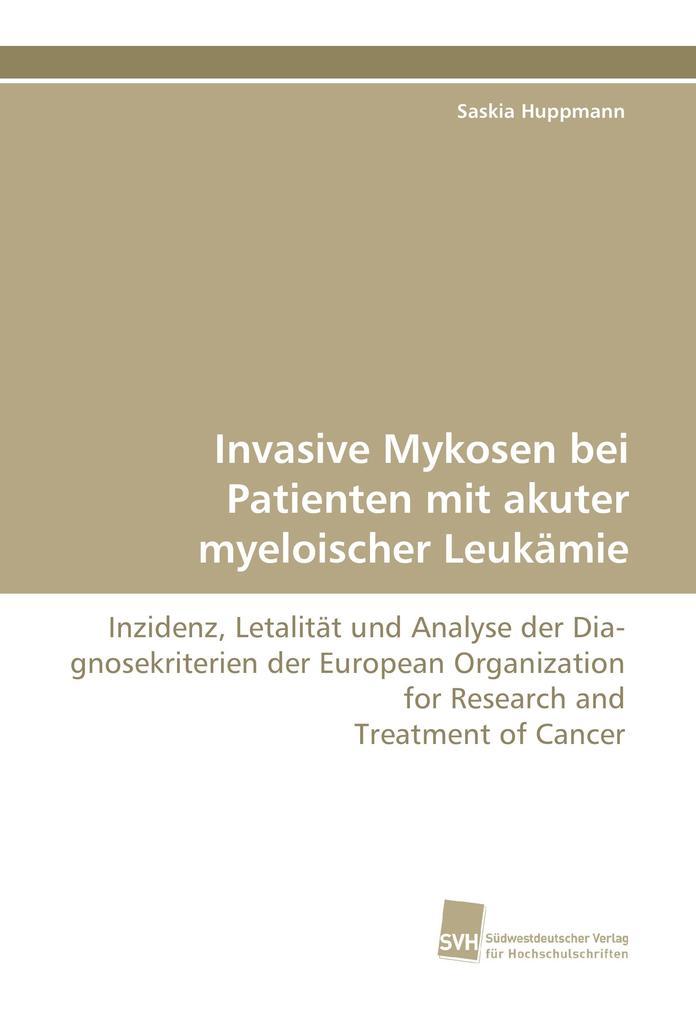 Invasive Mykosen bei Patienten mit akuter myelo...