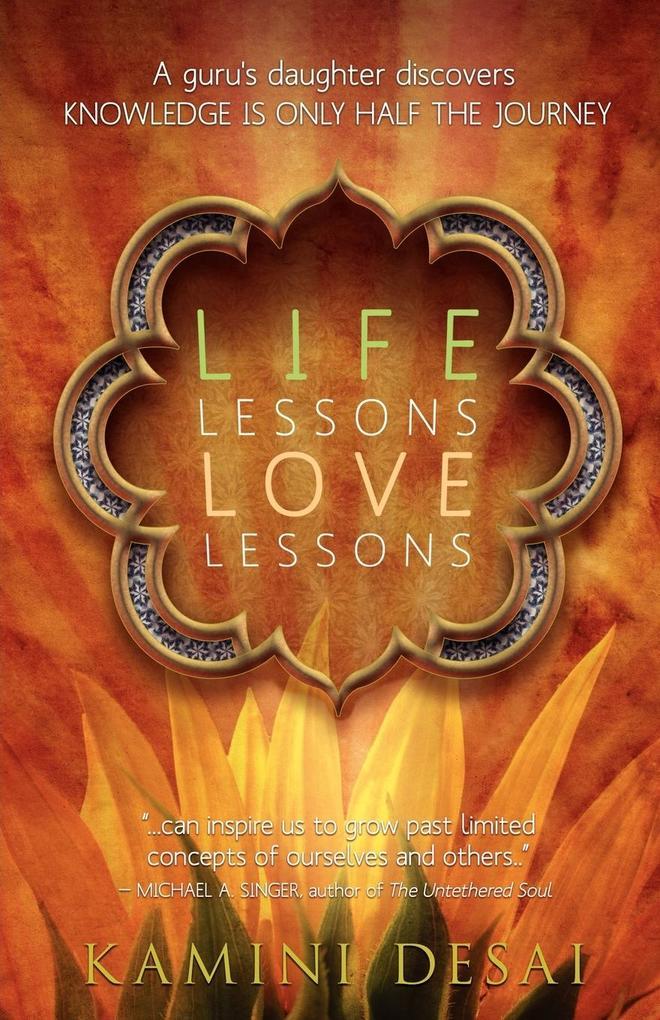Life Lessons Love Lessons als Taschenbuch von K...