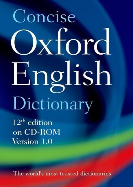 Concise Oxford English Dictionary. CD-ROM for W...