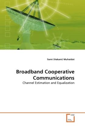 Broadband Cooperative Communications