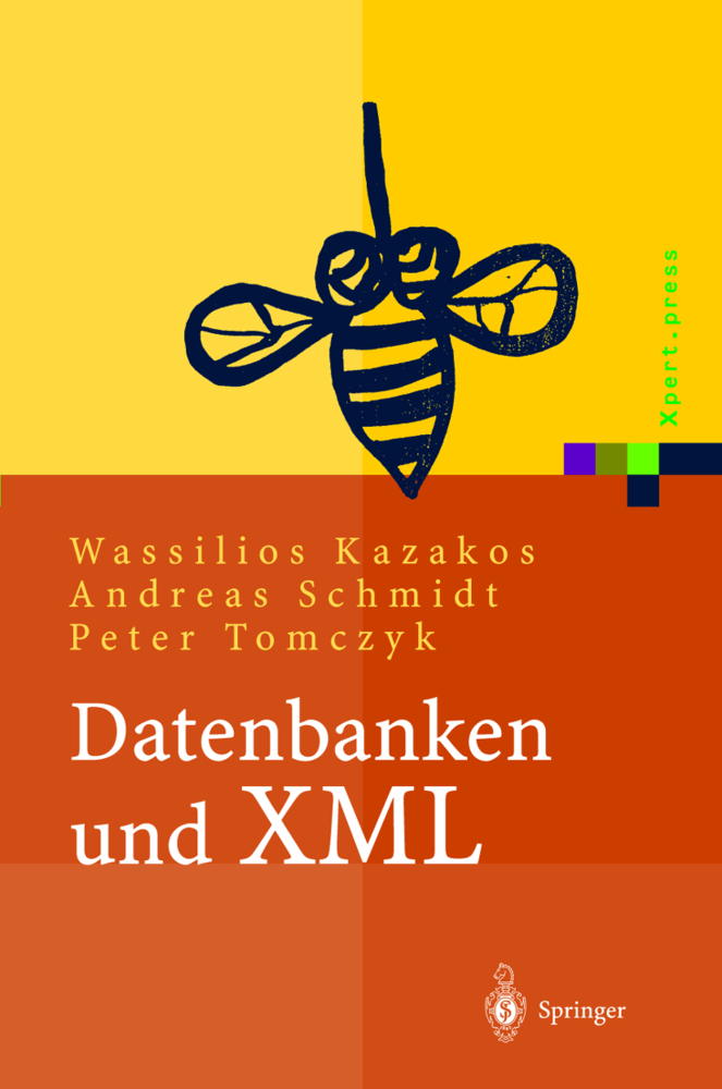 Datenbanken und XML als Buch von Wassilios Kaza...