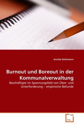 Burnout und Boreout in der Kommunalverwaltung a...