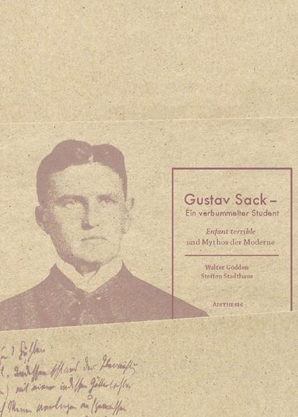 Gustav Sack - Ein verbummelter Student als Buch...
