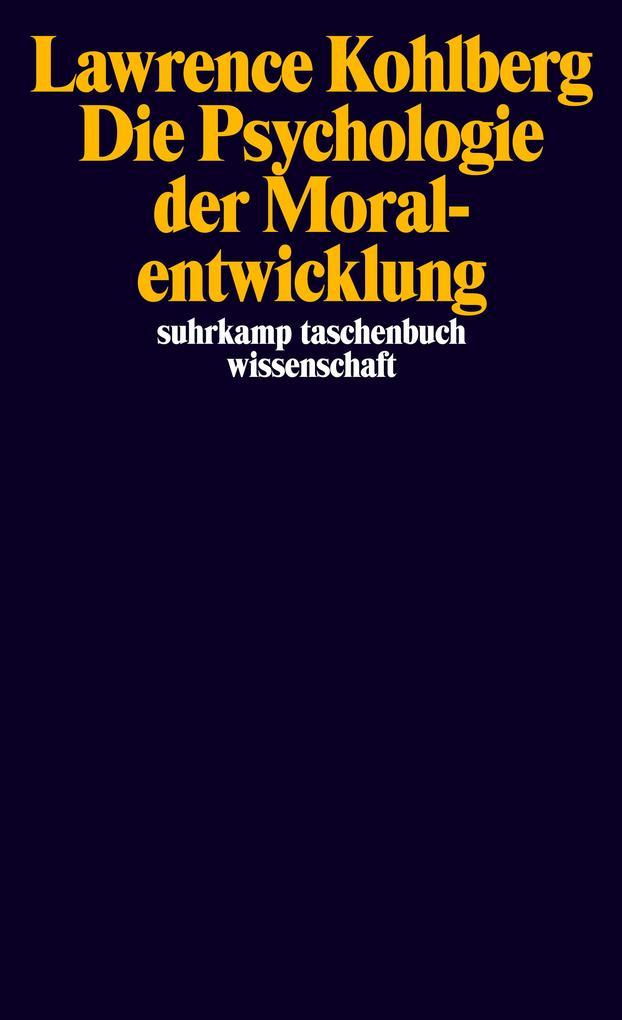 Die Psychologie der Moralentwicklung als Tasche...