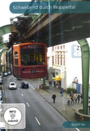 Schwebend durch Wuppertal - Führerstandsmitfahrt