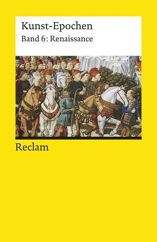 Kunst-Epochen 06. Renaissance als Taschenbuch v...