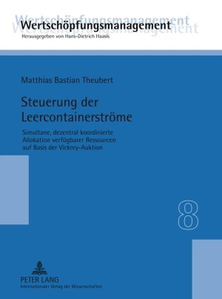 Steuerung der Leercontainerströme als Buch von ...