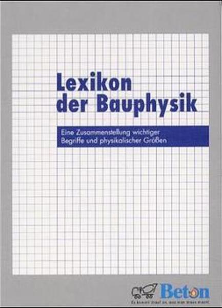 Lexikon der Bauphysik als Buch von Heino Lenz