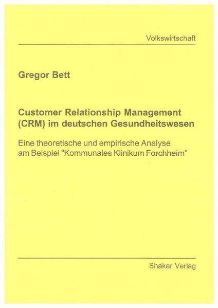 Customer Relationship Management (CRM) im deuts...