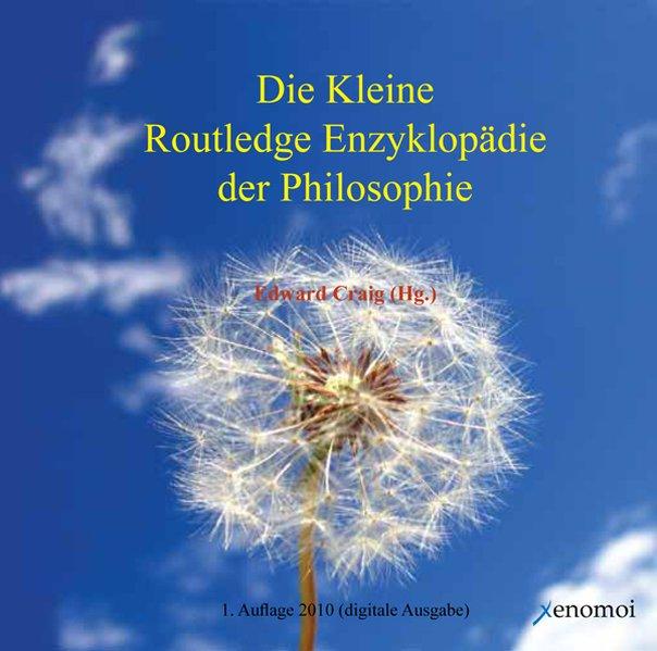 Die Kleine Routledge Enzyklopädie der Philosophie