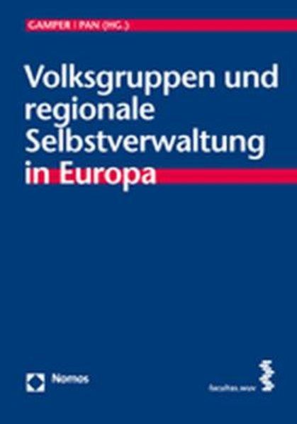 Volksgruppen und regionale Selbstverwaltung in ...