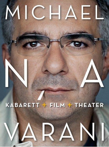 Michael Niavarani: Kabarett+Film+Theater
