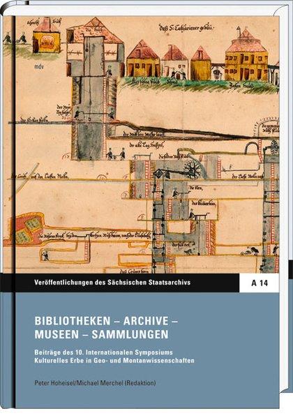 Bibliotheken - Archive - Museen - Sammlungen