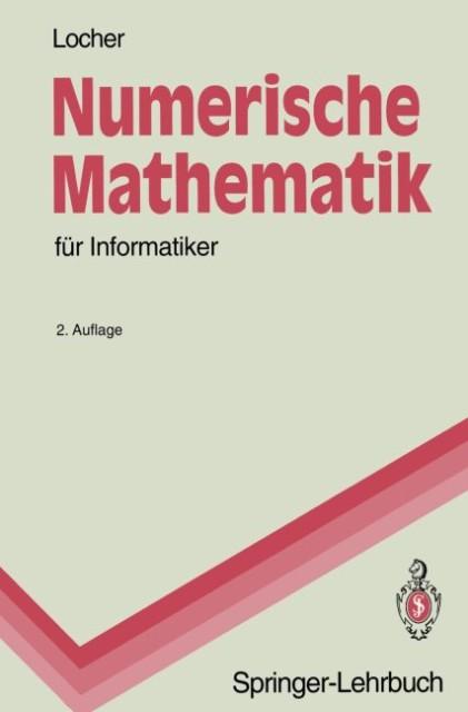 Numerische Mathematik für Informatiker als Buch...