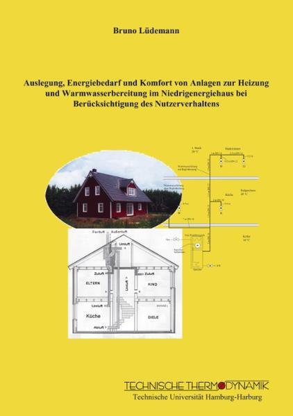 Auslegung, Energiebedarf und Komfort von Anlage...
