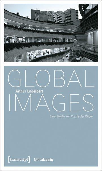 Global Images als Buch von Arthur Engelbert