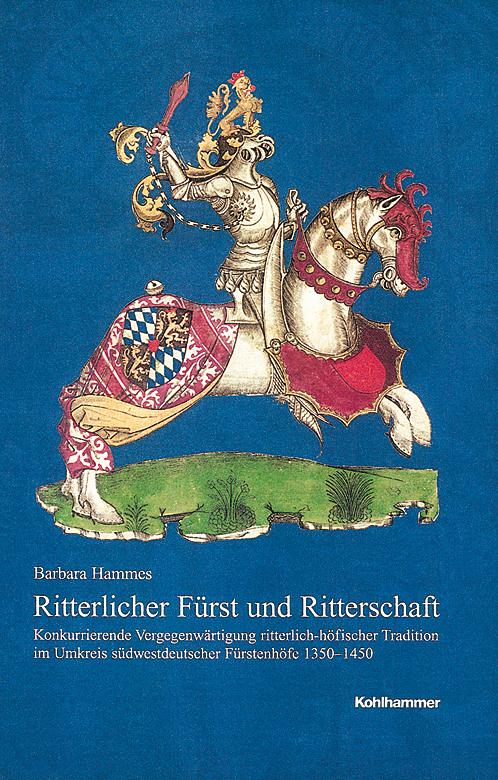 Ritterlicher Fürst und Ritterschaft als Buch vo...