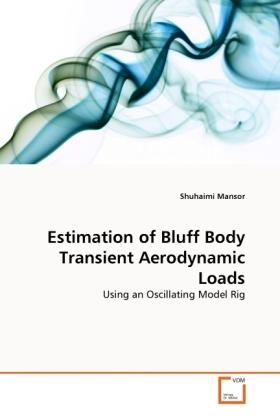 Estimation of Bluff Body Transient Aerodynamic ...