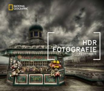 NATIONAL GEOGRAPHIC Fotopraxis: HDR-Fotografie ...