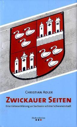 Zwickauer Seiten als Buch von Christian Adler