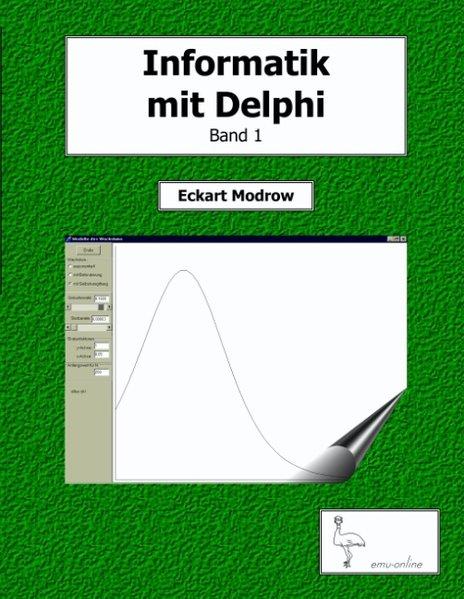 Informatik mit Delphi Band 1 als Buch von Eckar...