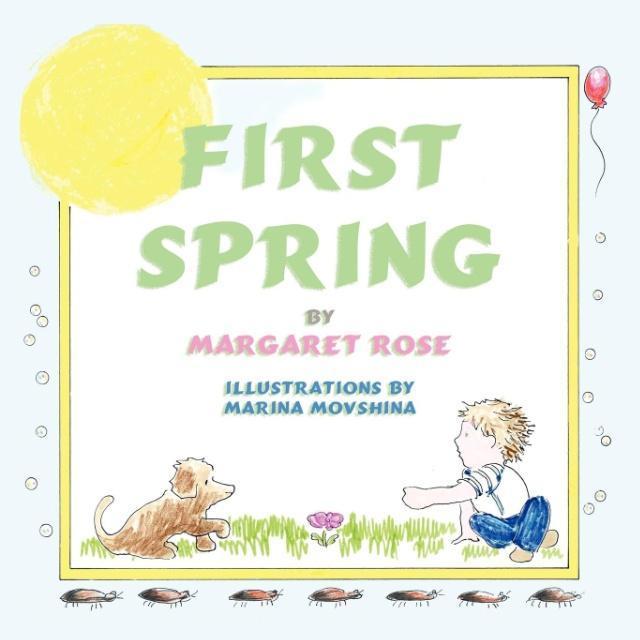 First Spring als Taschenbuch von Margaret Rose
