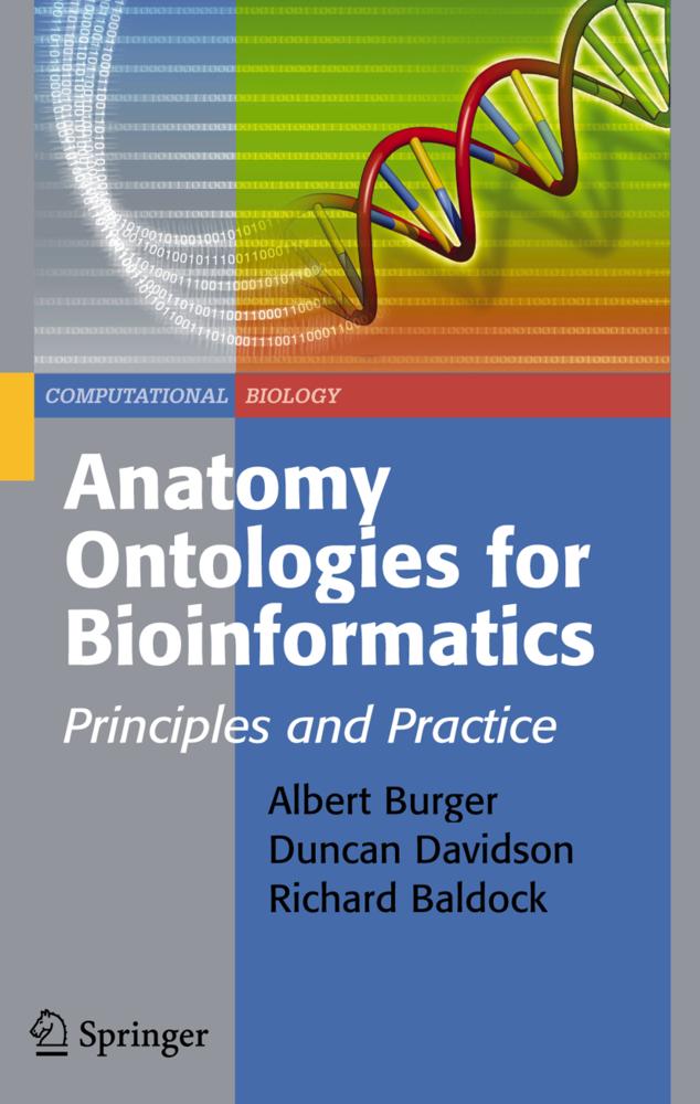 Anatomy Ontologies for Bioinformatics als Buch von