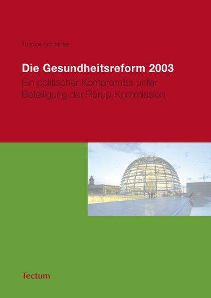 Die Gesundheitsreform 2003 als Taschenbuch von ...