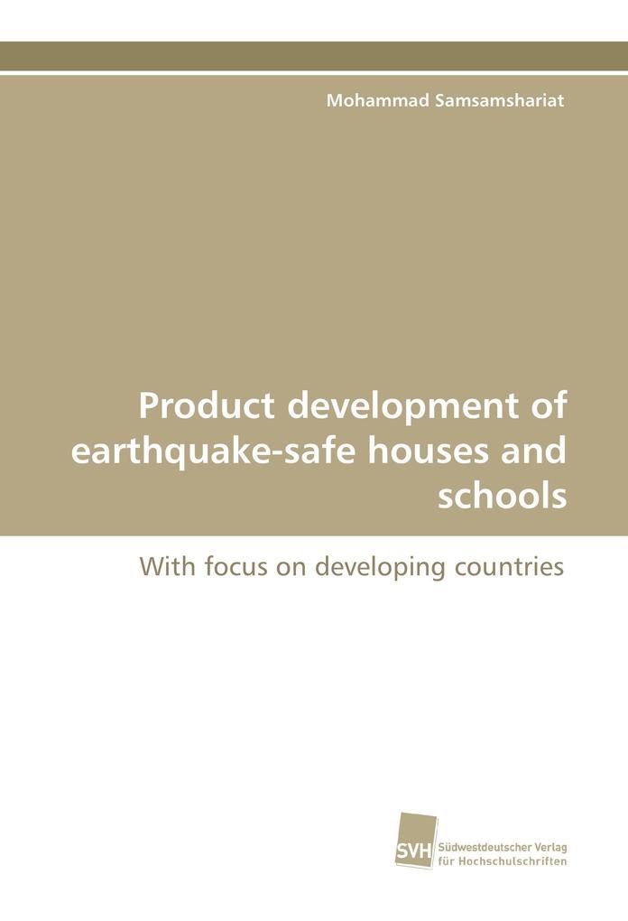 Product development of earthquake-safe houses a...
