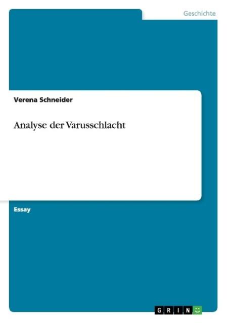 Analyse der Varusschlacht als Buch von Verena S...