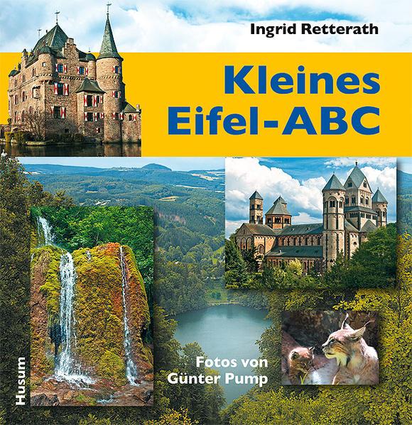 Kleines Eifel-ABC als Buch von Ingrid Retterath