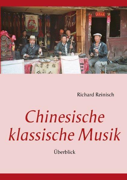 Chinesische klassische Musik als Buch von Richa...