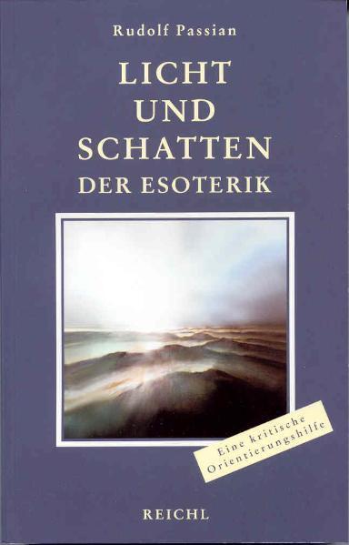 Licht und Schatten der Esoterik als Buch von Ru...