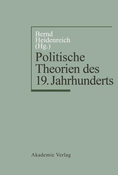 Politische Theorien des 19. Jahrhunderts als Bu...