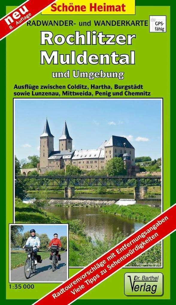 Rochlitzer Muldental und Umgebung 1 : 35 000. W...